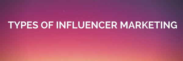 types of influencer-marketing-purplerust
